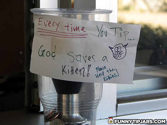Funny tip jars humourous tipjars from the service for Funny tip of the day quotes